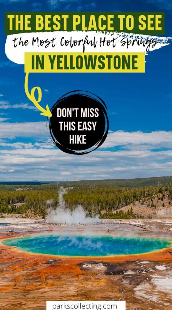 The Best Place to See the Most Colorful Hot Springs in Yellowstone
