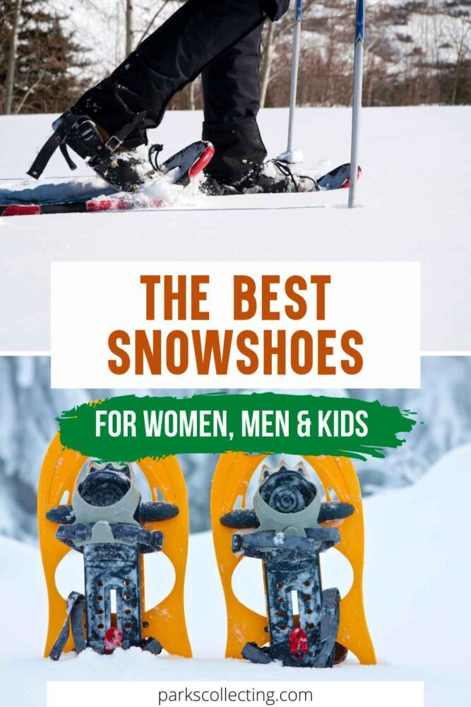 The Best Snowhoes_ For Women, Men and Kids