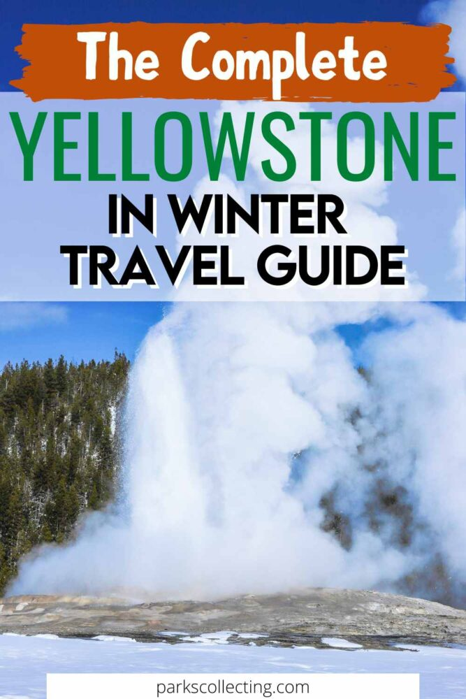 The Complete Yellowstone in Winter Travel Guide