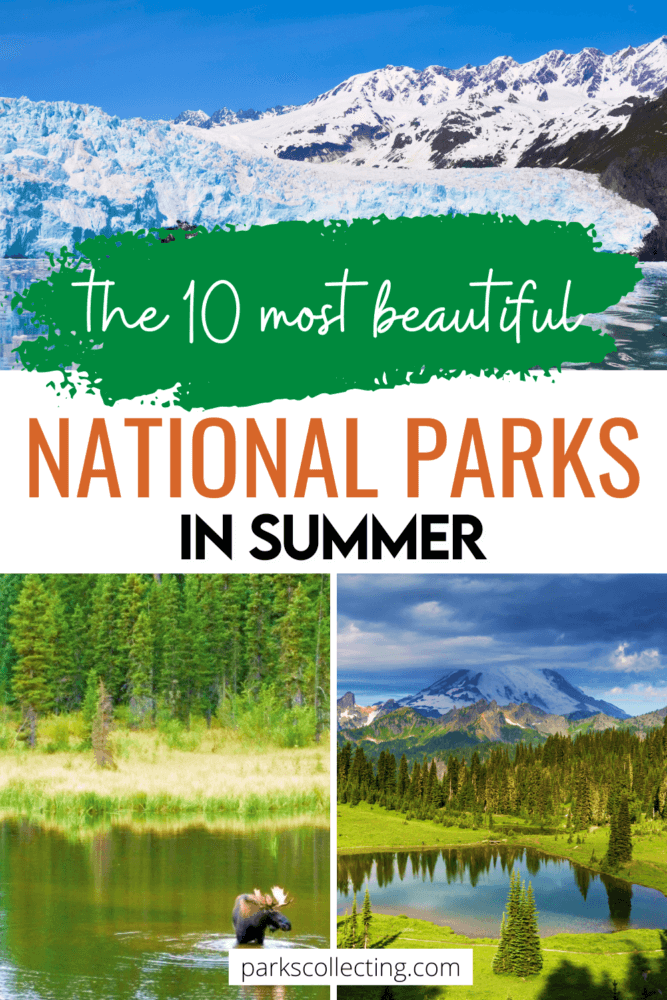 The 10 Most Beautiful National Parks in Summer