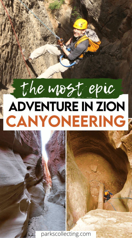 The Most Epic Adventure in Zion Canyoneering