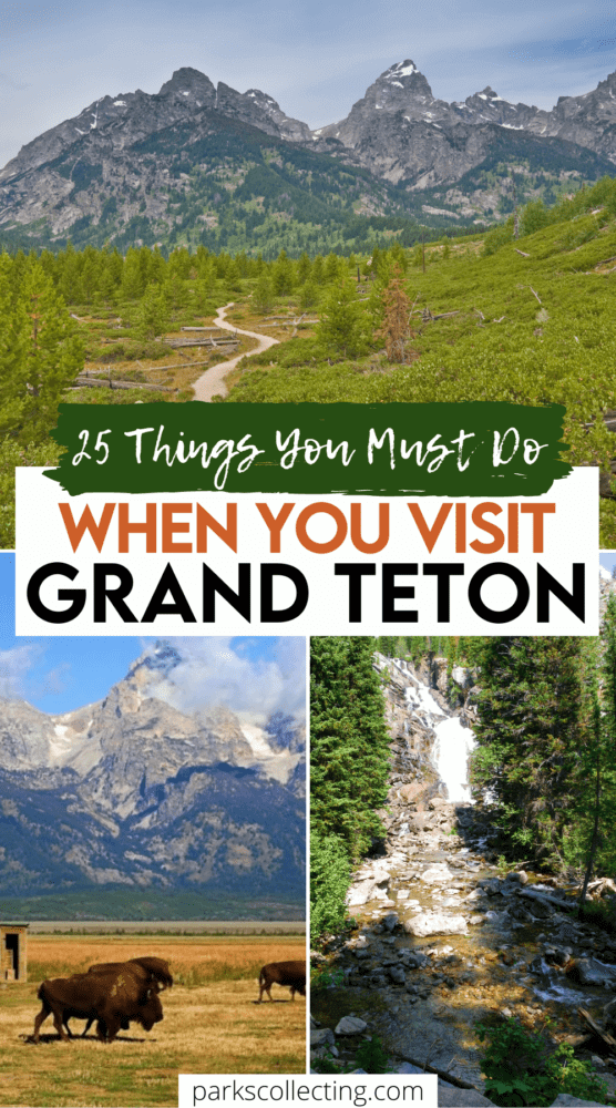 Things You Must Do When You Visit Grand Teton National Park
