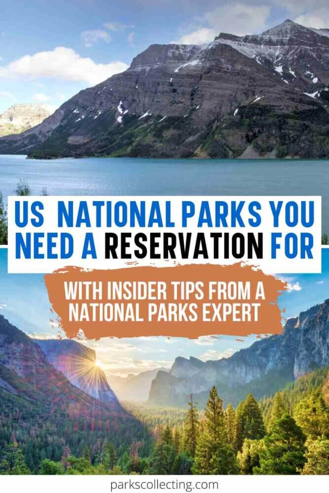 US National Parks You Need a Reservation For