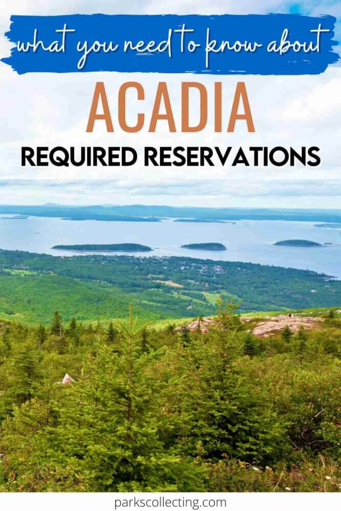 What You Need to Know About Acadia Required Reservations