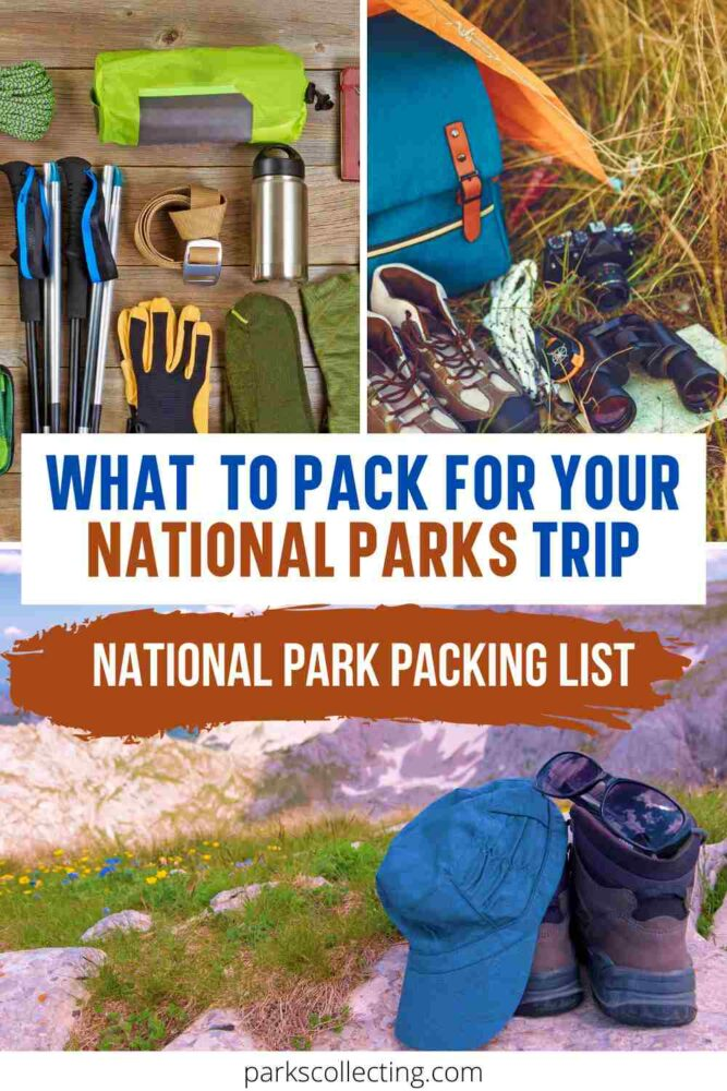What to Pack for Your National Parks Trip_ National Parks Packing List