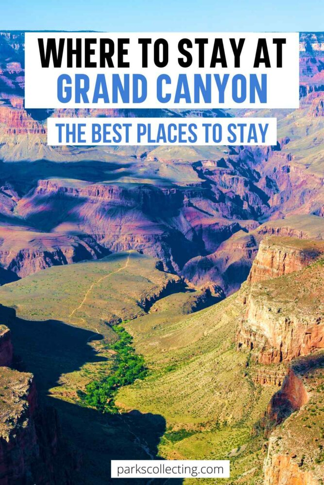 Where to Stay at Grand Canyon_The Best Places to Stay