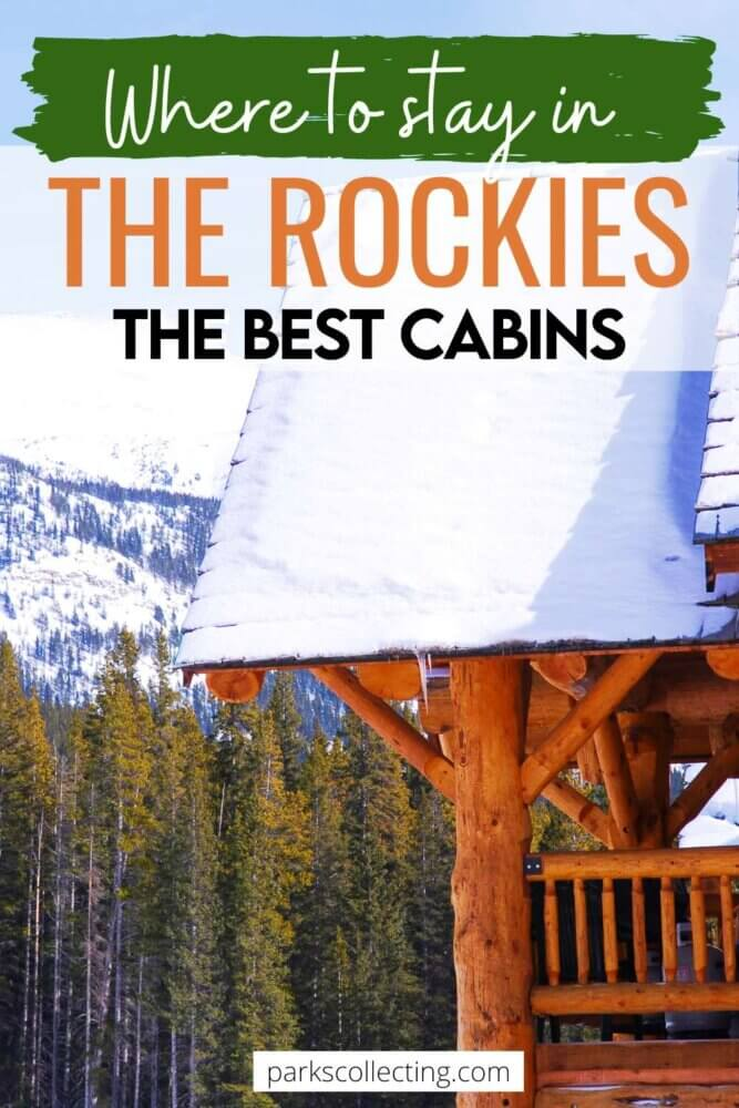 Where to Stay in th Rocky Mountains_The Best Cabins