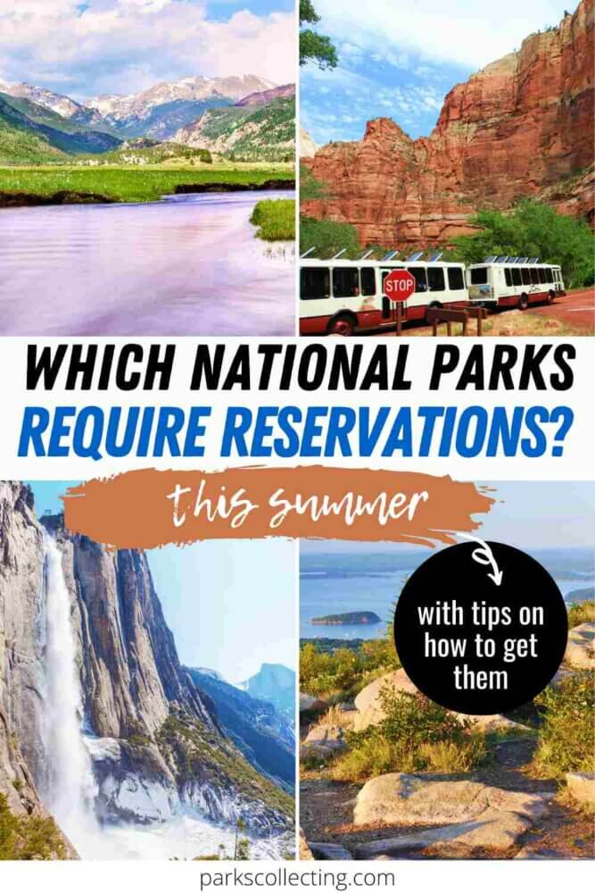 Which National Parks Require Reservations
