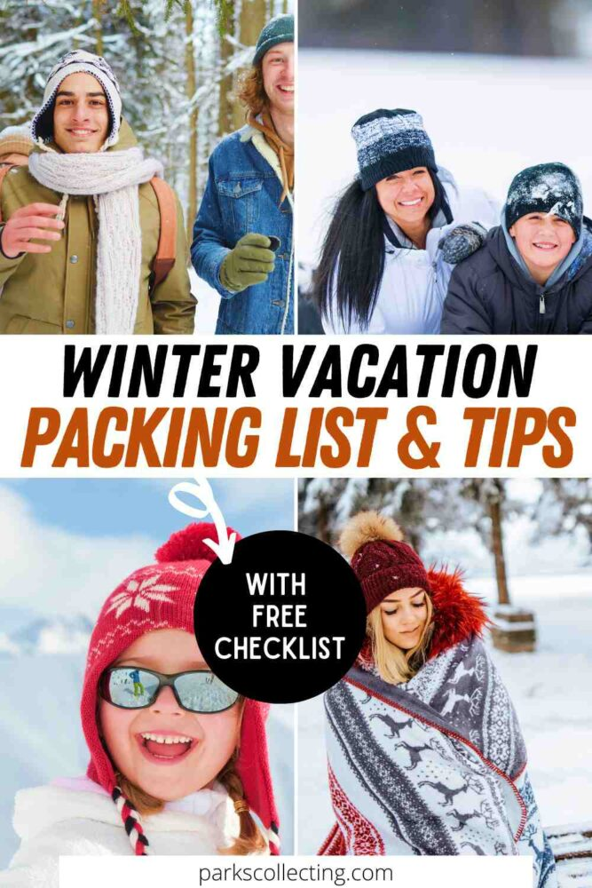 Winter Vacation Packing List and Tips_ With Free Checklist