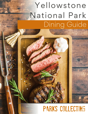 Yellowstone Dining Guide