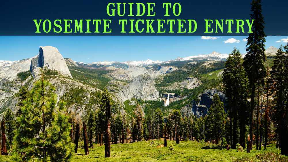 Yosemite National Park Ticketed Entry