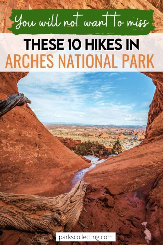 You Will Not Want to Miss These 10 HIkes in Arches National Park