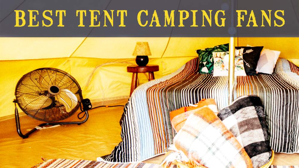 best tent camping fans